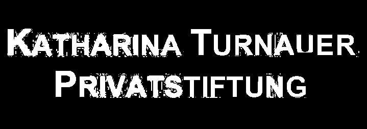 Katharina Turnauer Privatstiftung